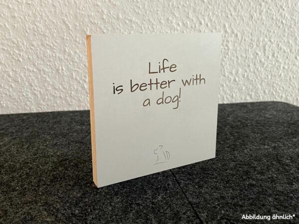 Dekoschild aus Multiplex mit Wunschgravur für Hundebesitzer